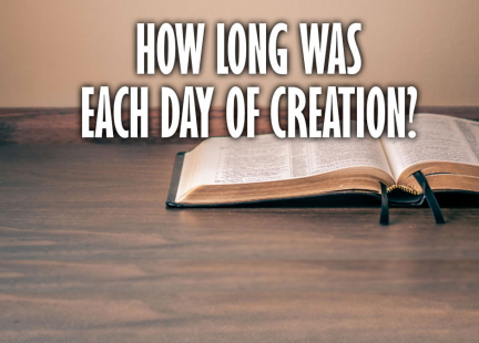 TW Answers: How Long Was Each Day of Creation?